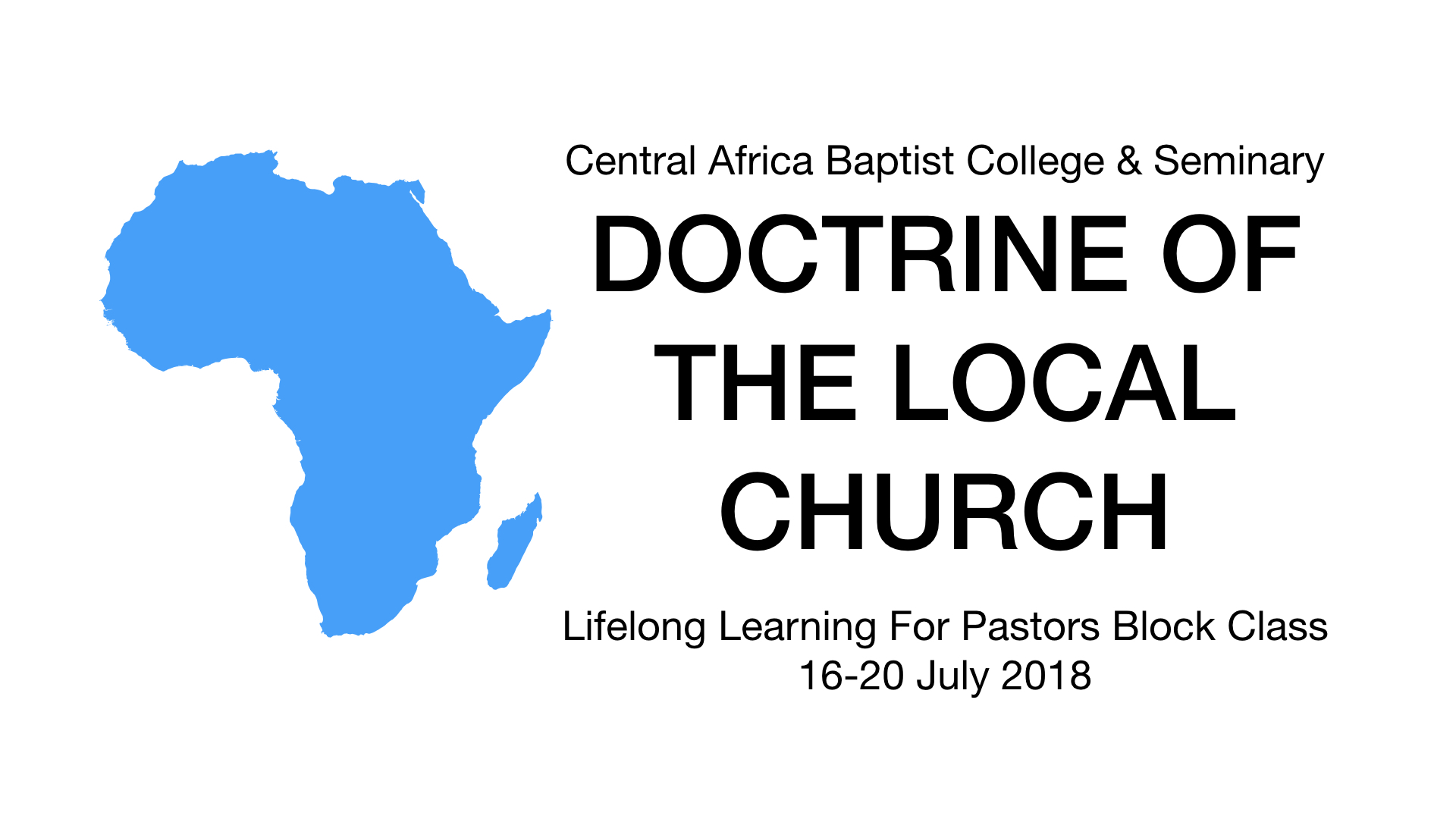July Pastor's Class: The Doctrine of the Local Church